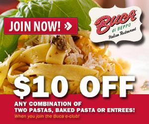 $10 Off at Bucca Di Beppo
