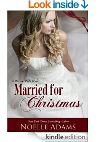 Married_for_Christmas_(Willow_Park_Book_1)_-_Kindle_edition_by_Noelle_Adams._Literature_&_Fiction_Kindle_eBooks_@_Amazon.com._-_2014-12-23_20.58.23