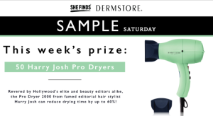 Harry-josh-pro-dryers-sample-satuday